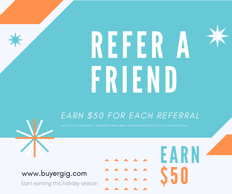 Refer a friend to Buyer Gig